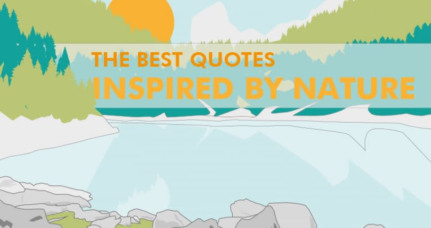 the best quotes inspired by nature